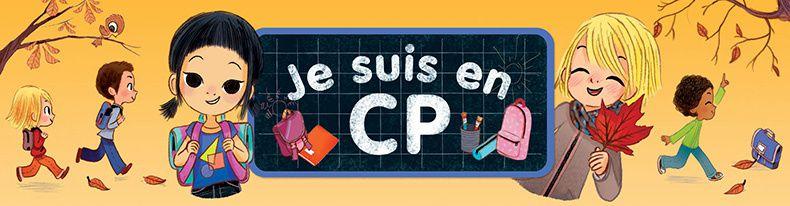 Je suis en CP, Emmanuel Ristord, Flammarion Jeunesse, Castor Poche, 2017