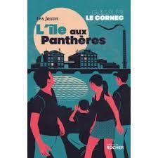 L'île aux panthères, Guillaume Le Cornec, Editions du Rocher, 2017