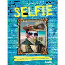 Selfie : les différents visages de l'autoportrait, Palette, 2017