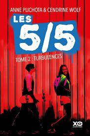 Les 5/5 T2 : Turbulences, Anne Plichota, Cendrine Wolf, XO jeunesse, 2018