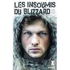 Les insoumis du Blizzard, Fanny Abadie, Sarbacane, Exprim', 2018