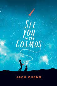 See you in the cosmos, Jack Cheng, Bayard, 2018