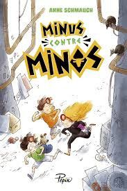 Minus contre Minos, Anne Schmauch, Sarbacane Pépix, 2018