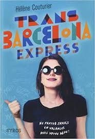 Trans Barcelona Express, Hélène Couturier, Syros, 2018