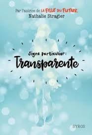 Signe particulier : Transparente, Nathalie Stringer, Syros, 2018
