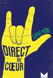 Direct du coeur, Florence Medina, Magnard, 2018
