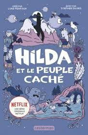 Hilda et le peuple caché, Luke Pearson, Stephen Davies, Casterman, 2018