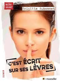 C'est écrit sur ses lèvres, Brigitte Aubonnet, Le muscadier, Rester vivant, 2018