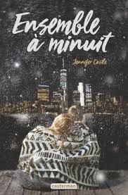 Ensemble à minuit, Jennifer Castle, Casterman, 2018