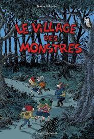 Le village des monstres, Héléna Villovitch, Bayard Jeunesse, 2018