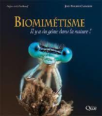 Biomimétisme : Il y a du génie dans la nature !, Jean-Philippe Camborde, Editions Quae, 2018