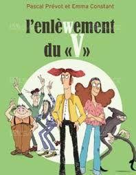"""L'enlèwement du """"V"""", Pascal Prévot, Emma Constant, Rouergue, 2019"""