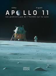 Apollo 11 : les premiers pas de l'homme sur la lune, Céka, Yigaël, éditions Faton, 2019