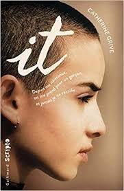 It, Catherine Grive, Gallimard, Scipto, 2019