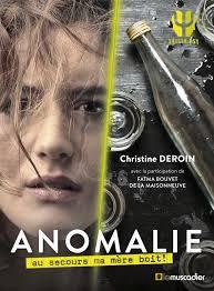Anomalie : Au secours, ma mère boit !, Chritsine Deroin, Le Muscadier, 2019