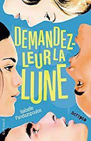 Demandez-leur la lune, Isabelle Pandazopoulos, Gallimard Jeunesse, Scipto, 2020