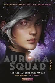 Aurora Squad, Amie Kaufman, Jay Kristoff, Casterman, 2020