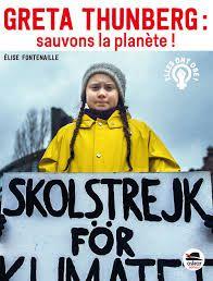 Greta Thunberg : Sauvons la planète !, Elise Fontenaille, Oskar, 2020