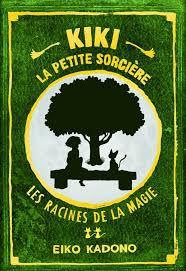 Kiki la petite sorcière : Les racines de la magie, Eiko Kadono, Ynnis, 2020