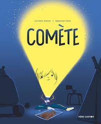 Comète, Corrinne Averiss, Sébastien Pelon, Père Castor, 2020