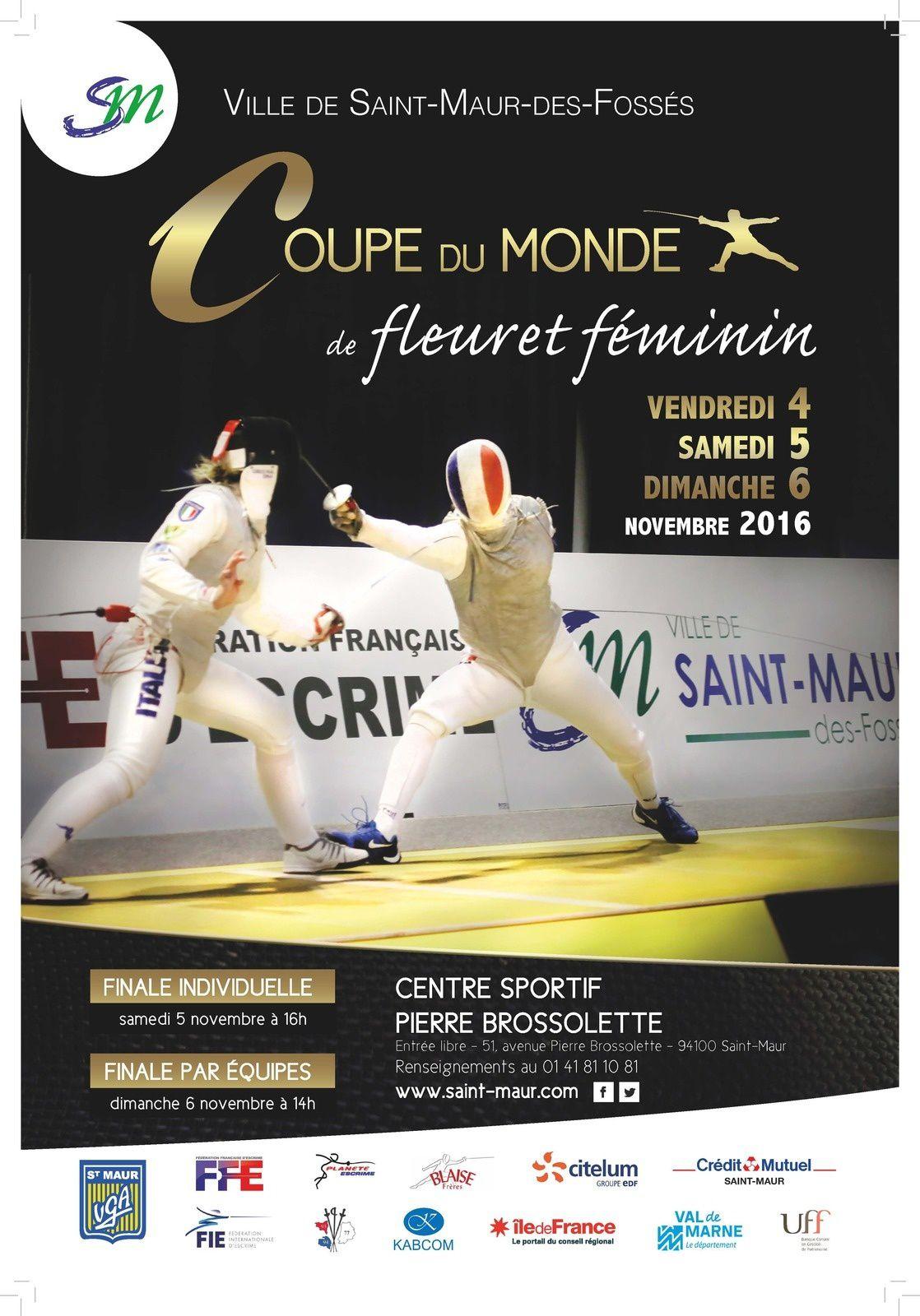 La coupe du Monde de FLeuret Dames à Saint-Maur les 4, 5 et 6 novembre 2016