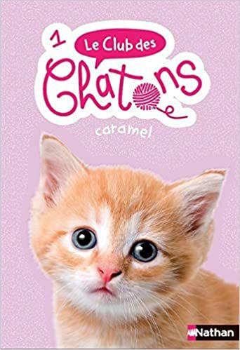 Le club des chatons T01 : Caramel