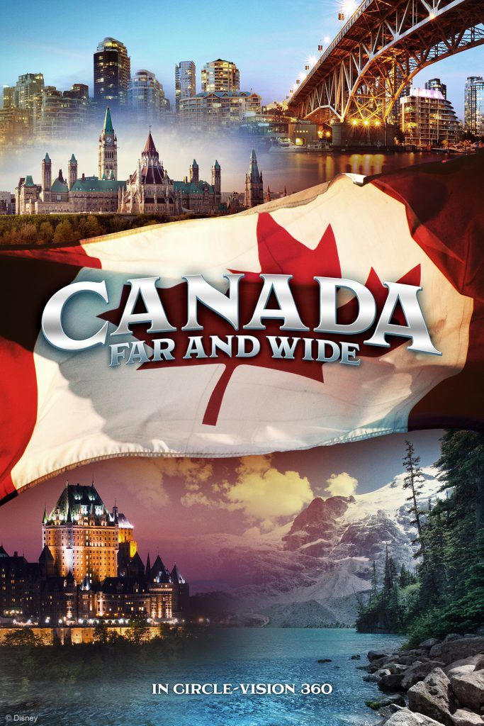Canada Wide in Circle-Vision 360 © Disney