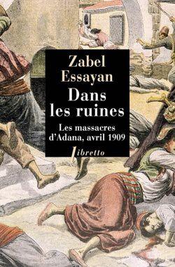 Dans les Ruines, Zabel Essayan