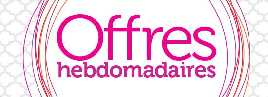Offres Hebdomadaires d'avril