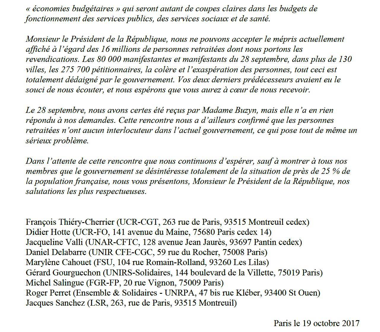 9 organisations de retraités ont écrit au Président de la République le 9 octobre 2017, mais plusieurs mois après, toujours pas de réponse.