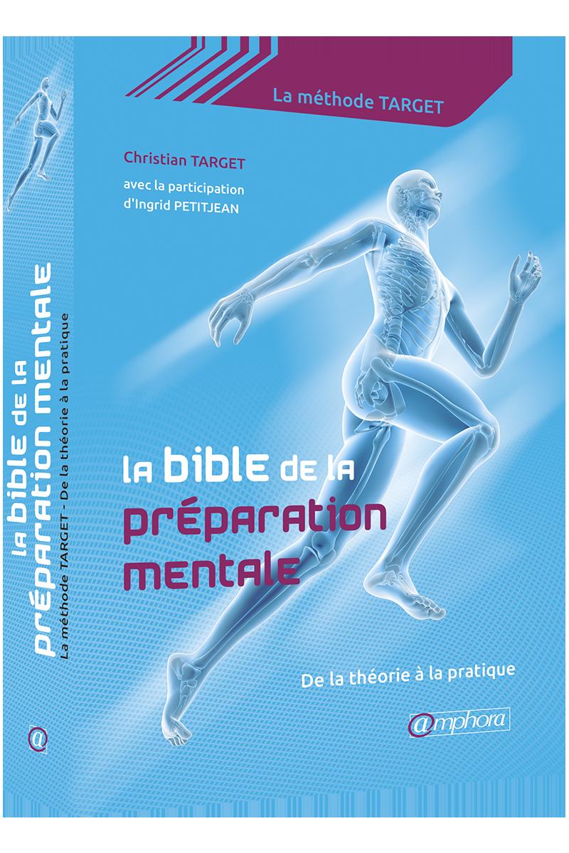 [REVUE LIVRE RUNNING] La bible de la préparation mentale de Christian TARGET (éditions @mphora)