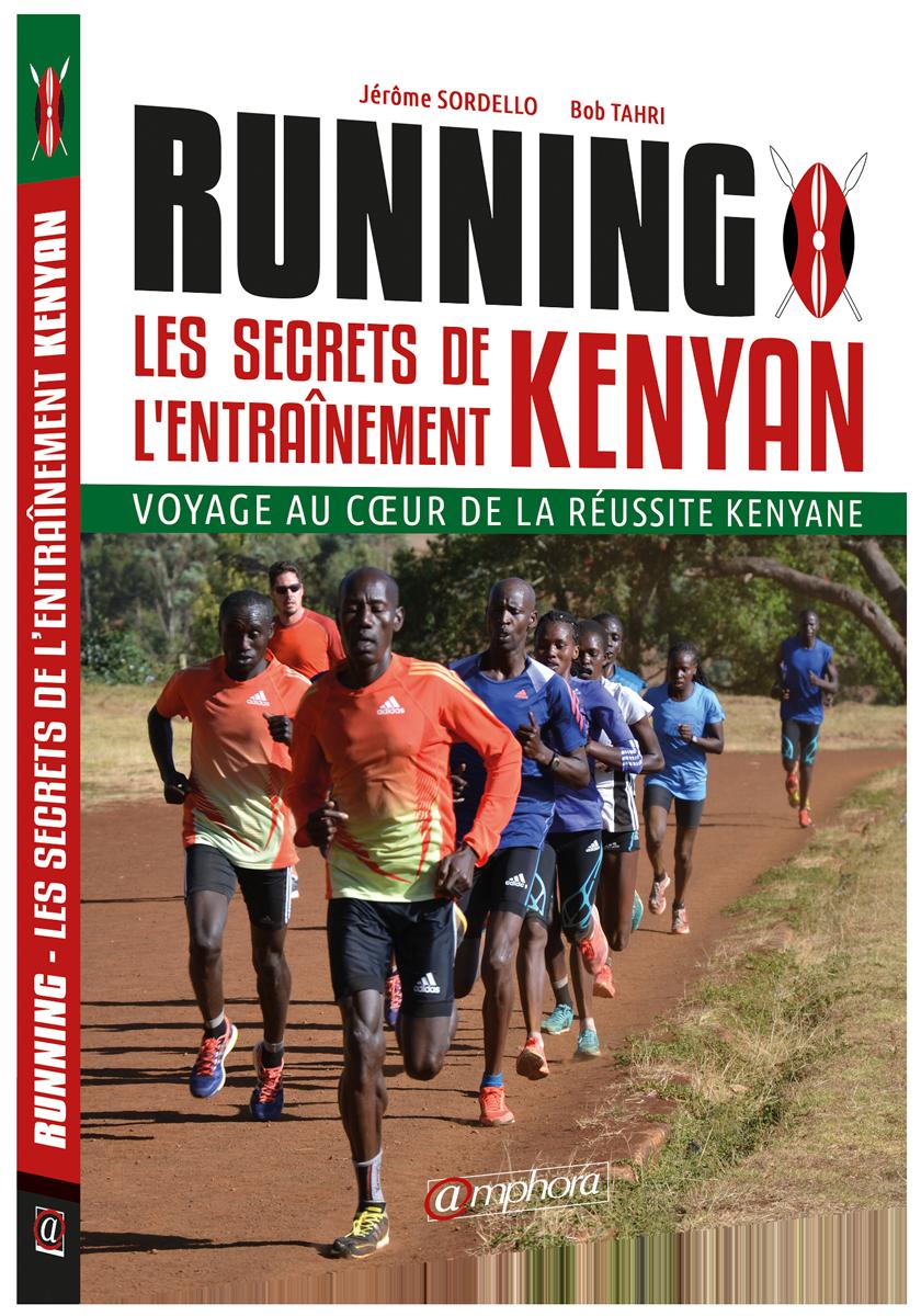 [REVUE LIVRE RUNNING] RUNNING - LES SECRETS DE L'ENTRAINEMENT KENYAN aux éditions @mphora