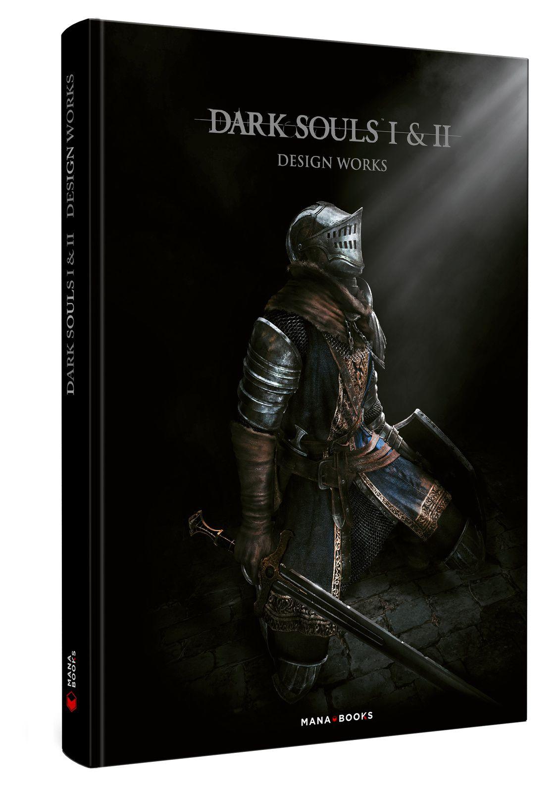 [REVUE LIVRE GAMING] ARTBOOK DARK SOULS I & II  DESIGN WORKS aux éditions MANA BOOKS