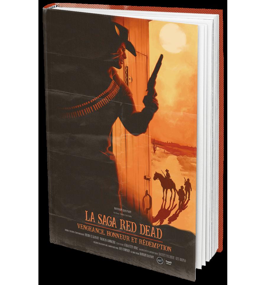 """[REVUE LIVRE GAMING] """"LA SAGA RED DEAD - Vengeance, honneur et rédemption"""" de Romain DASNOY chez THIRD EDITIONS"""