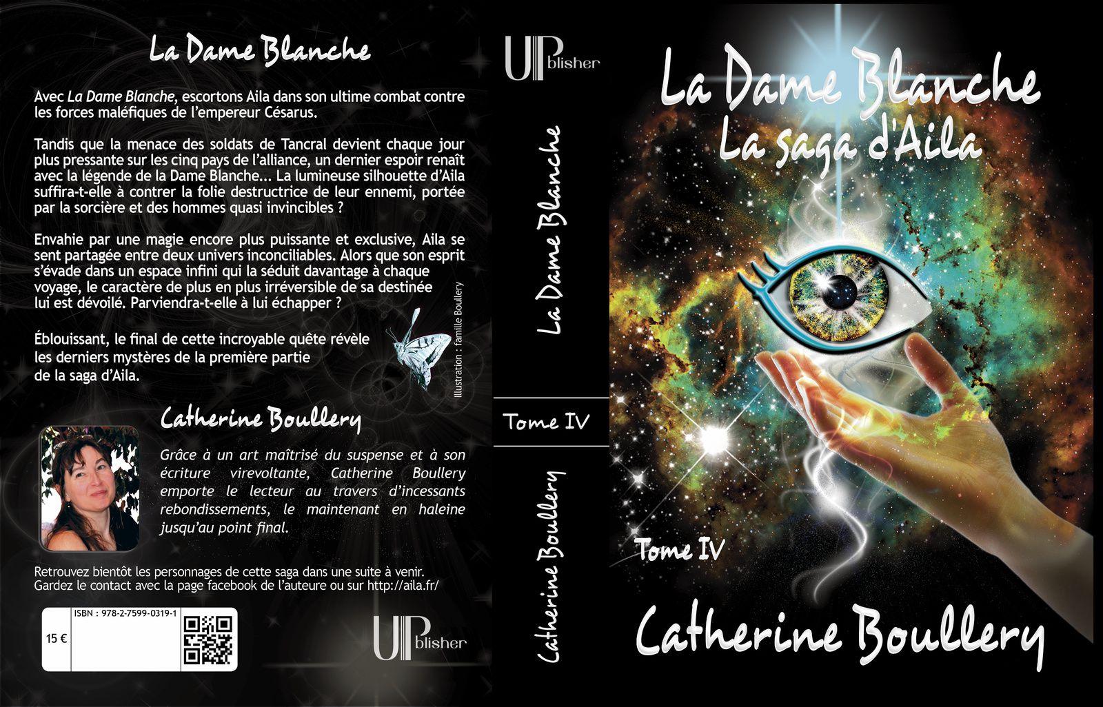 La couverture de La Dame Blanche de Catherine Boullery, saga de #fantasy