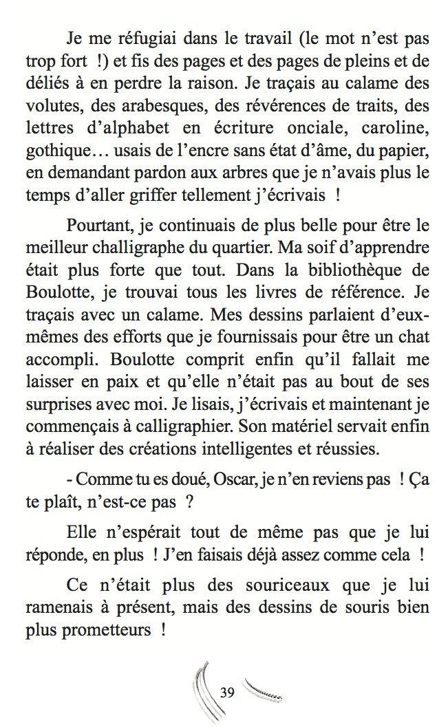 Oscar 2, ou comment le chat écrivain devint... challigraphe - Corinne Josseaux-Battavoine - Éditions Chemins de Plume/Jeunesse - 18 euros