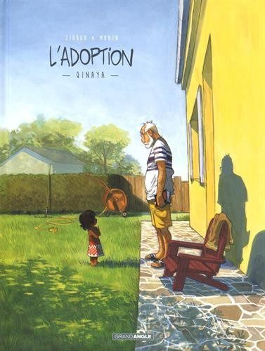 L'adoption tome 1 : Qinaya - Zidrou et Monin