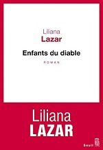 Enfants du diable - Liliana Lazar