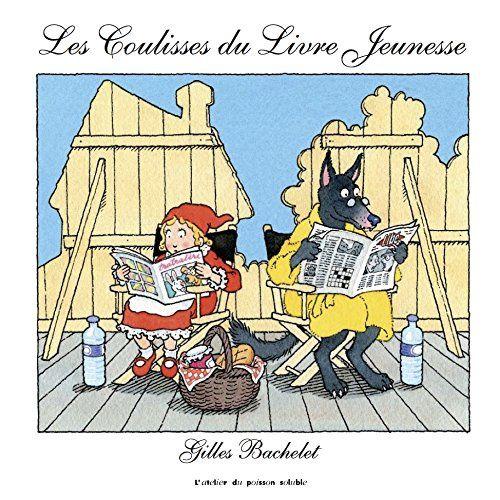 Les Coulisses du Livre Jeunesse – Gilles Bachelet