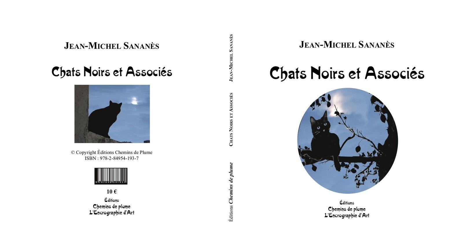 Chats noirs et associés - Jean-Michel Sananès - Poèmes et photos - Éditions Chemins de Plume - 10 euros (frais de port offerts pour commande à partir du site des Éditions Chemins de Plume)