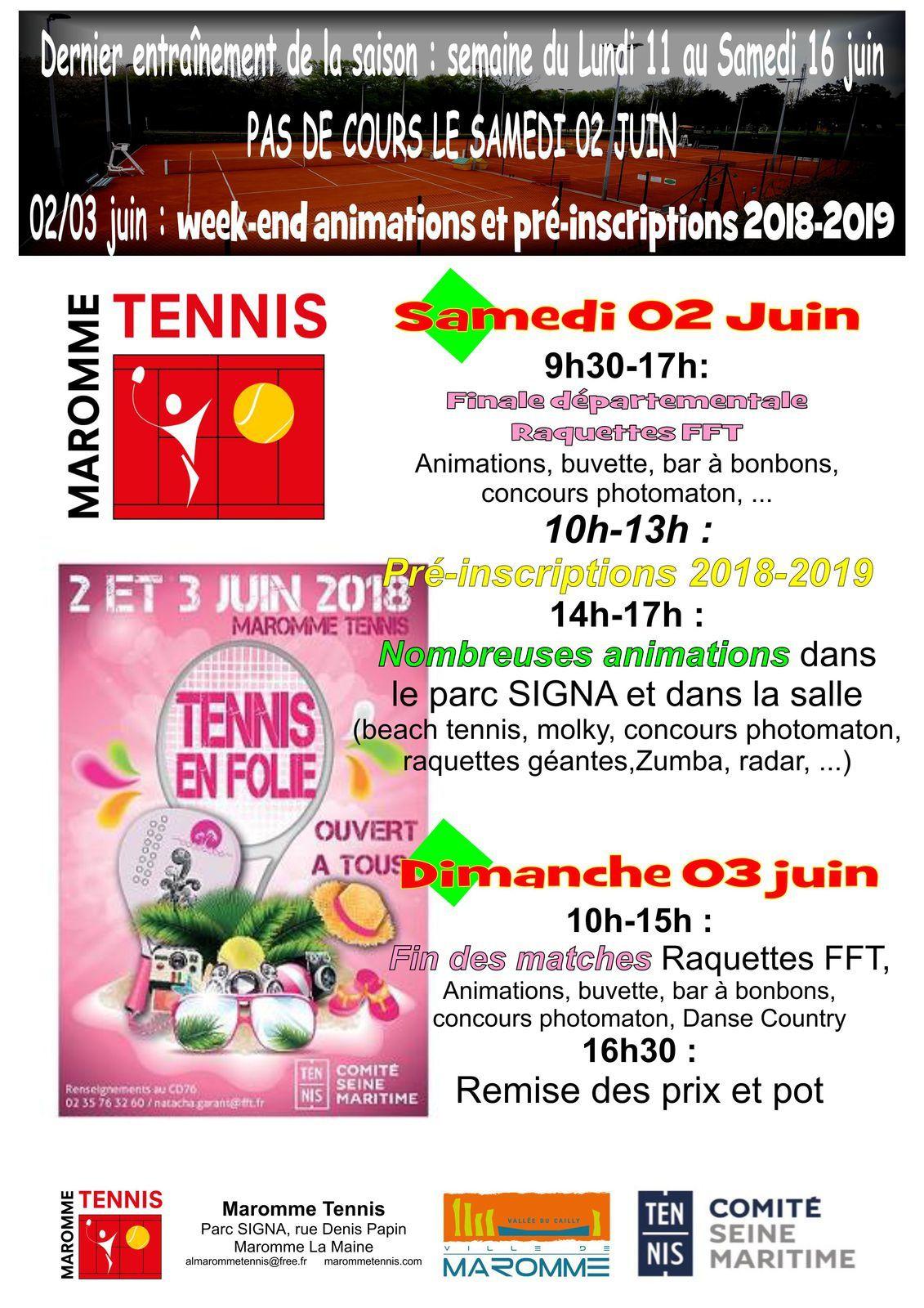 Week-end de folie les 02 et 03 juin à Maromme Tennis !
