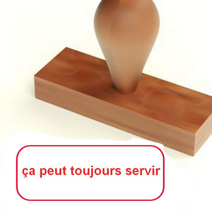 """Les """"ça peut servir"""" de Canaille le Rouge"""