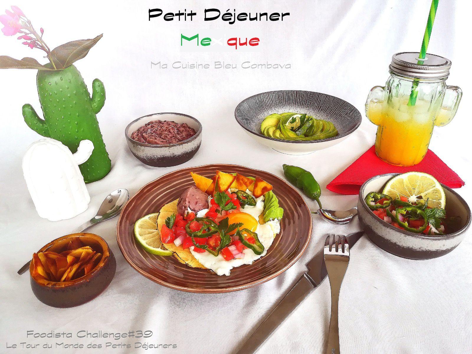 Un Petit Déjeuner au Mexique ~Foodista Challenge#39~