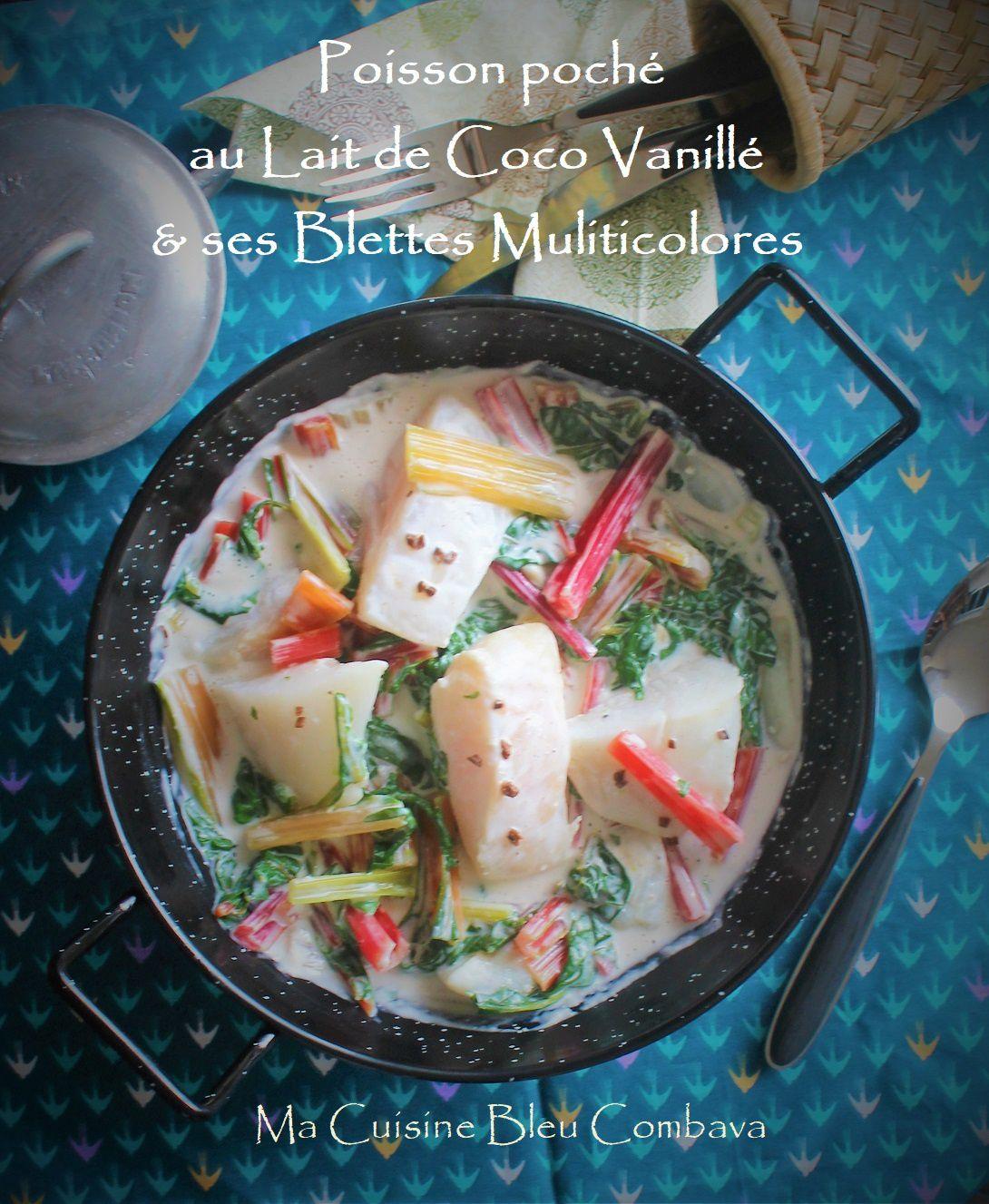 Poisson Poché au Lait de Coco Vanillé & ses Blettes Multicolores