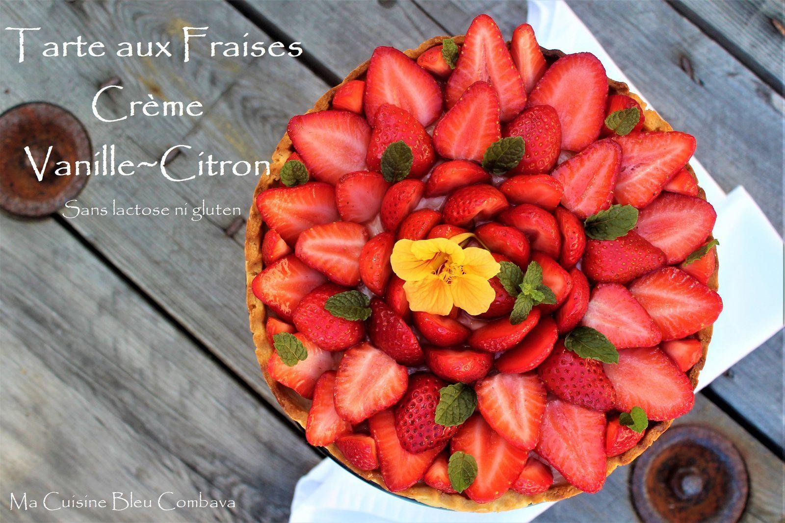 Tarte aux Fraises, Crème Vanille~Citron. *sans gluten ni lactose*