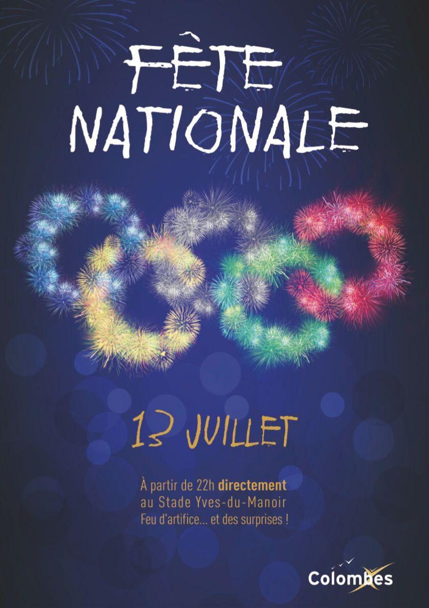 Jeudi 13 juillet, la ville de Colombes, qui soutient la candidature de Paris aux Jeux Olympiques de 2024, vous donne rendez-vous au stade Yves-du-Manoir, pour le traditionnel feu d'artifice, célébrant la fête nationale.