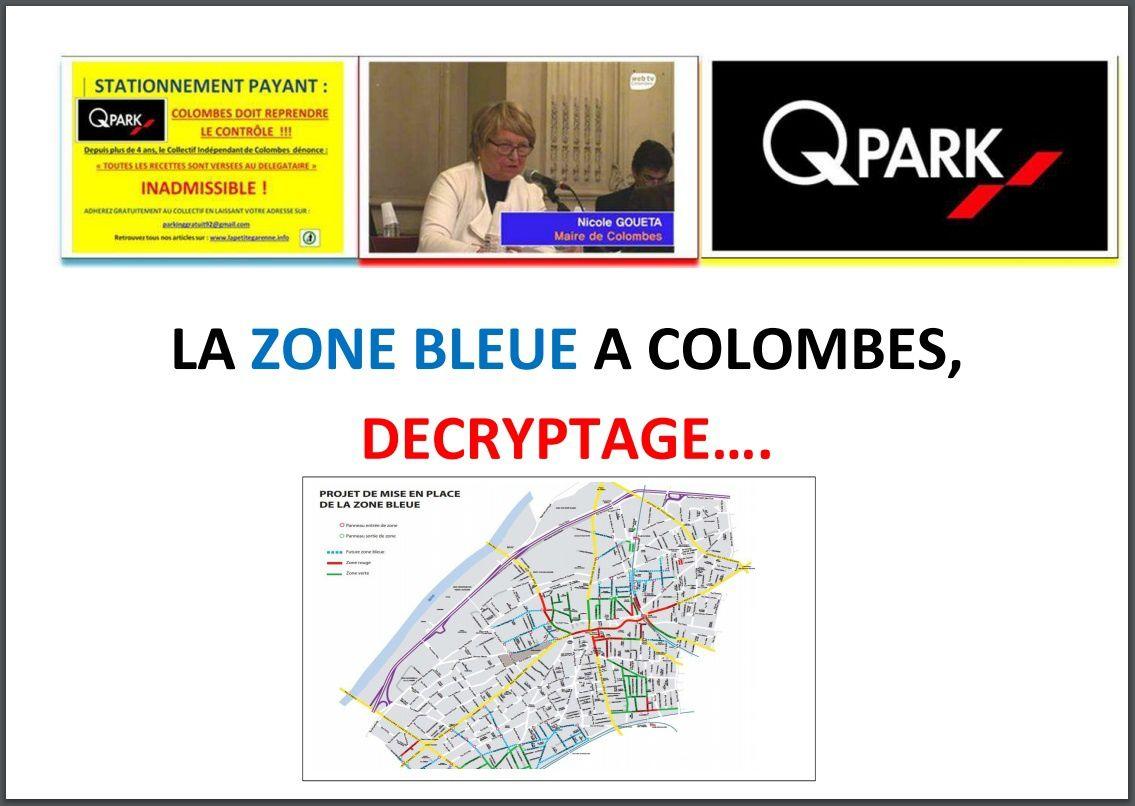 LA ZONE BLEUE A COLOMBES, DECRYPTAGE….