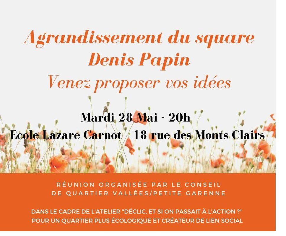 SQUARE/PARC DENIS PAPIN DES VALLÉES : RÉUNION PUBLIQUE LE 28 MAI 20H ECOLE LAZARE CARNOT