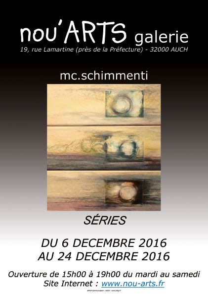 2016...Expo solo à nou'ARTS Galerie-Auch chez Alain Chémol