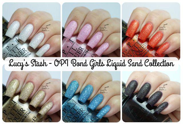 Lucy's Stash - OPI Bond Girls Liquid Sand Collection